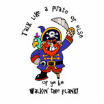 Talk Pirate or Walk The Plank - It's Pirate Day Acrylic Cut Out
