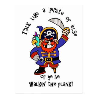 Talk Pirate or Walk The Plank - It's Pirate Day Postcard