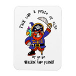 Talk Pirate or Walk The Plank - It's Pirate Day Rectangular Magnet