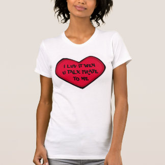 """TALK PIRATE TO ME"" - HEART T SHIRT"