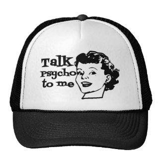 Talk Psycho To Me - Funny Retro Lady Trucker Hat