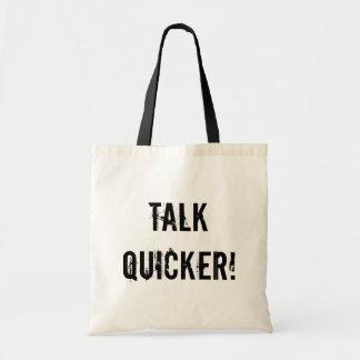 Talk Quicker! Tote Bag
