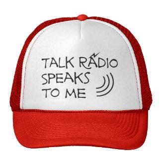Talk Radio Speaks To Me © Trucker Hats