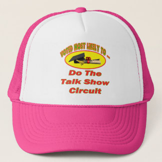 Talk Show Circuit Trucker Hat