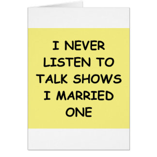 TALK show marriage Greeting Card