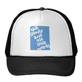 Talk Slowly & Use Little Words Trucker Hat