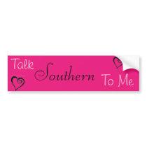 Talk Southern Bumper Sticker