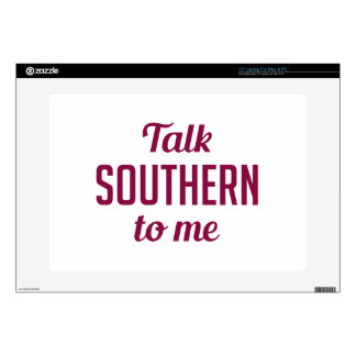"""Talk Southern to Me 15"""" Laptop Decal"""