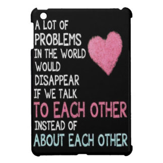 Talk to each other Ipad mini case