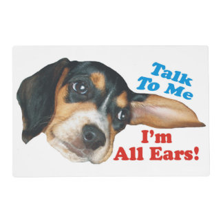 Talk to Me I'm All Ears Beagle Placemat