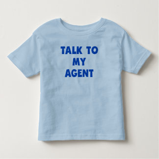 Talk To My Agent T-shirt