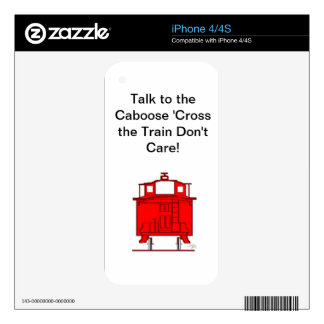 Talk to the Caboose 'Cross the Train Don't Care! Decal For iPhone 4