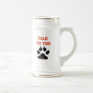 TALK TO THE CLAW COFFEE MUG
