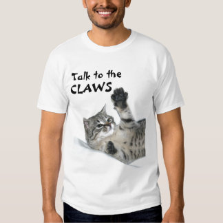 Talk to the CLAWS T-shirt