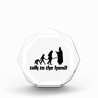 Talk to the hand! acrylic award