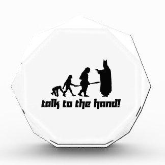 Talk to the hand! award