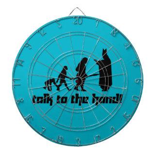 Talk to the hand! dart board