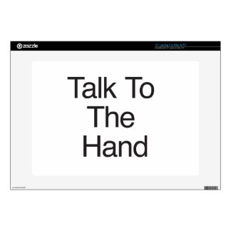 Talk To The Hand Laptop Decals