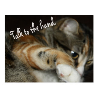 Talk to the Hand Postcard