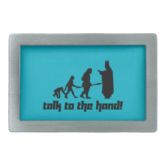 Talk to the hand! rectangular belt buckle