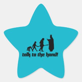 Talk to the hand! star sticker