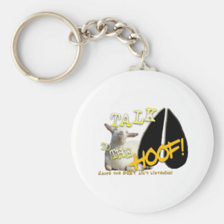 TALK TO THE HOOF! FUNNY GOAT SAYING KEYCHAIN