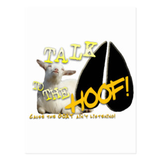 TALK TO THE HOOF! FUNNY GOAT SAYING POSTCARD