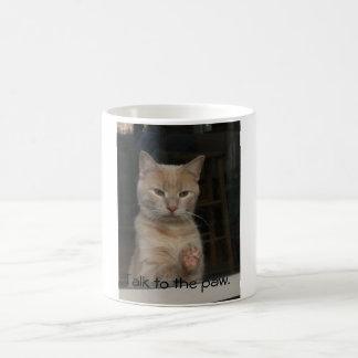 Talk to the paw. coffee mug