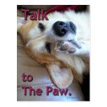 """""""Talk to the Paw"""" Corgi Postcard"""