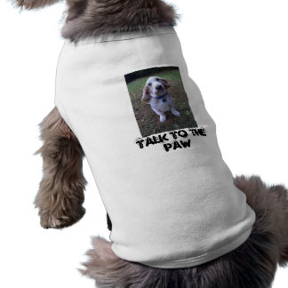 Talk to the PAW dog tee, with Basset Hound T-Shirt
