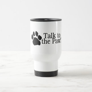 Talk To The Paw Coffee Mugs