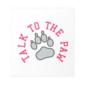 Talk to the Paw Notepad