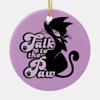 Talk To The Paw Ornament