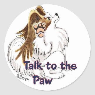 Talk to the Paw Stickers