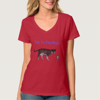 Talk To The Paw Tee Shirt