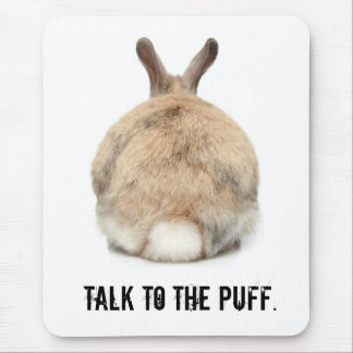 Talk to the Puff! Mouse Pad