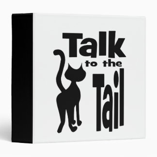 Talk to the Tail Vinyl Binder