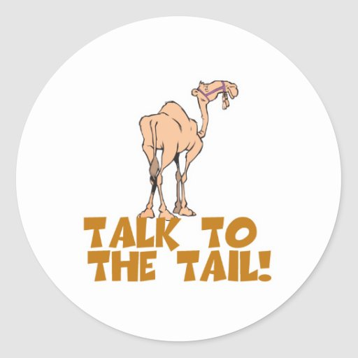 Talk to the Tail Camel Sticker