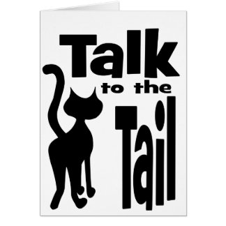 Talk to the Tail Card
