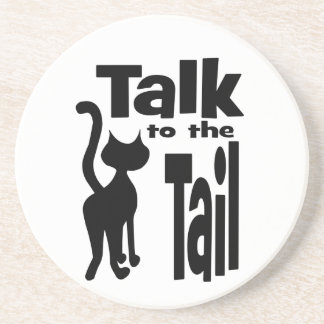 Talk to the Tail Beverage Coaster