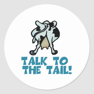 Talk to the Tail Cow Sticker
