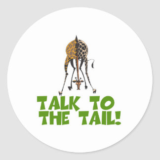 Talk to the Tail Giraffe Round Stickers
