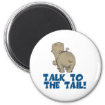 Talk to the Tail Hippo 2 Inch Round Magnet