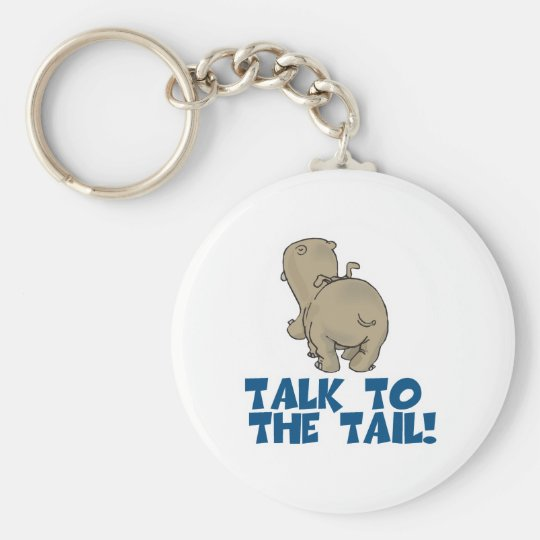 Talk to the Tail Hippo Keychain