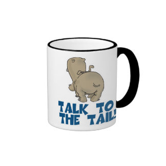 Talk to the Tail Hippo Mugs