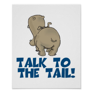 Talk to the Tail Hippo Poster