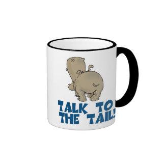 Talk to the Tail Hippo Ringer Coffee Mug