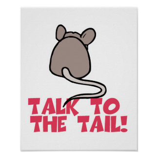 Talk to the Tail Mouse Poster