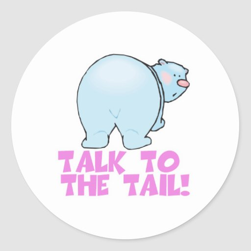 Talk to the Tail Polar Bear Round Stickers