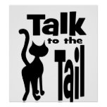 Talk to the Tail Print
